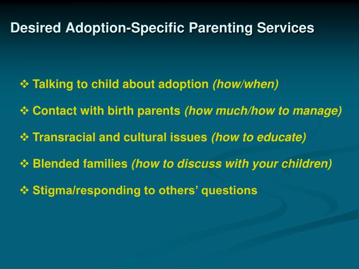 Desired Adoption-Specific Parenting Services