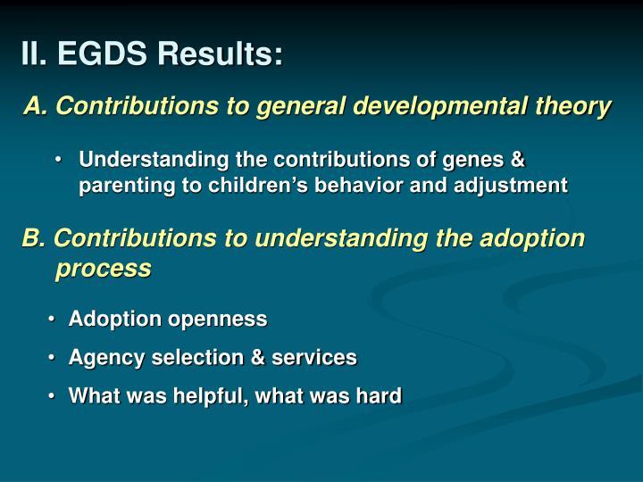 II. EGDS Results: