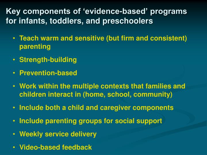 Key components of 'evidence-based' programs for infants, toddlers, and preschoolers