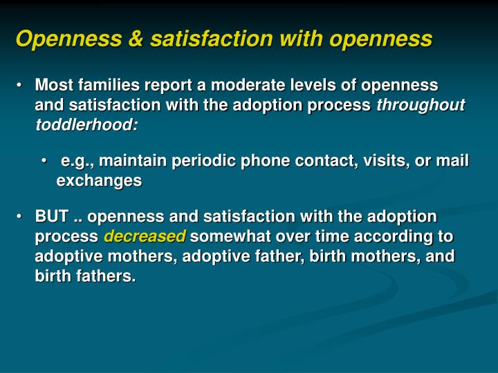 Openness & satisfaction with openness