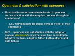 openness satisfaction with openness