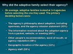 why did the adoptive family select their agency