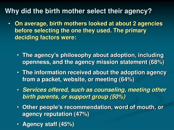 Why did the birth mother select their agency?