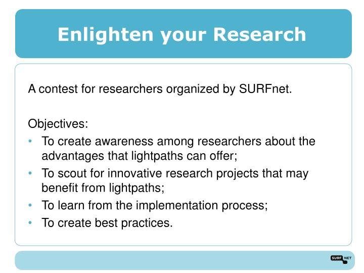 Enlighten your Research