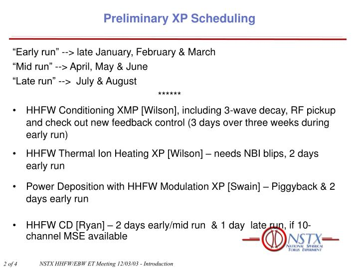 Preliminary xp scheduling