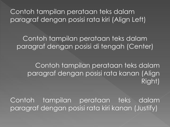 Contoh tampilan perataan teks dalam paragraf dengan posisi rata kiri (Align Left)