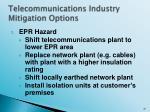 telecommunications industry mitigation options
