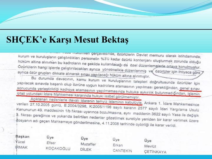 SHEKe Kar Mesut Bekta