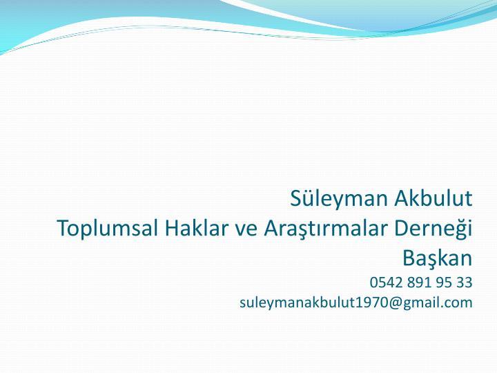Sleyman Akbulut