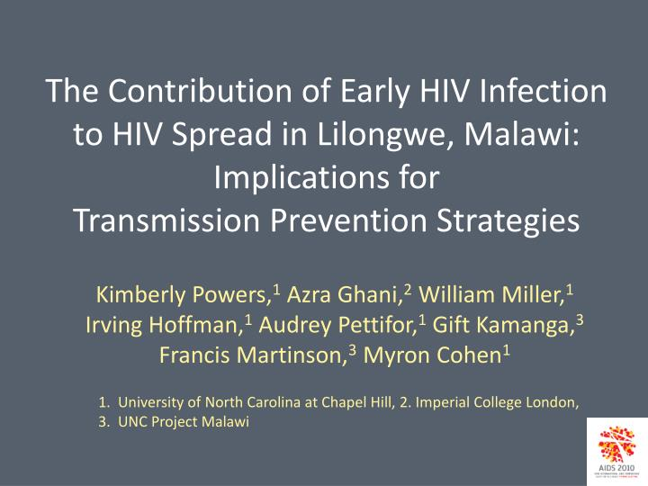 The Contribution of Early HIV Infection to HIV Spread in Lilongwe, Malawi:  Implications for