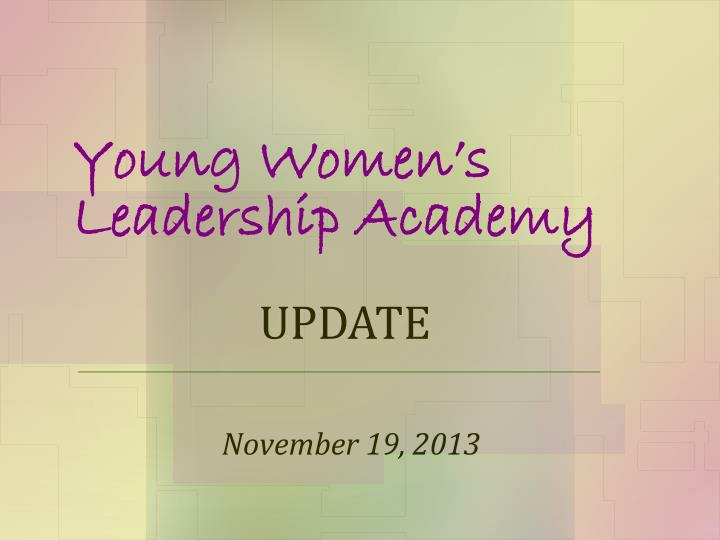 Young women s leadership academy