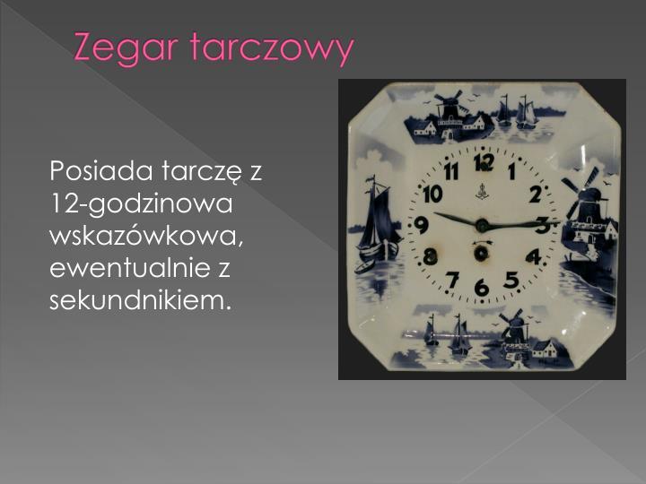 Zegar tarczowy
