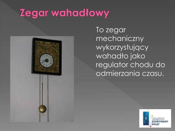 Zegar wahadowy
