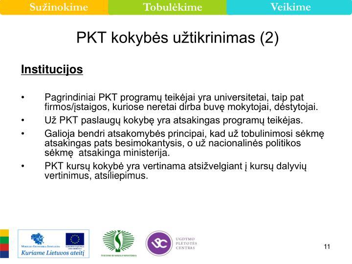 PKT kokybės užtikrinimas (2)