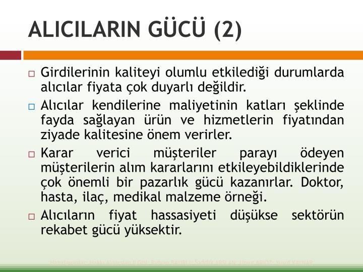 ALICILARIN GÜCÜ (2)