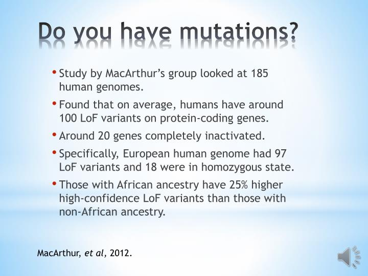 Study by MacArthur's group looked at 185 human genomes.