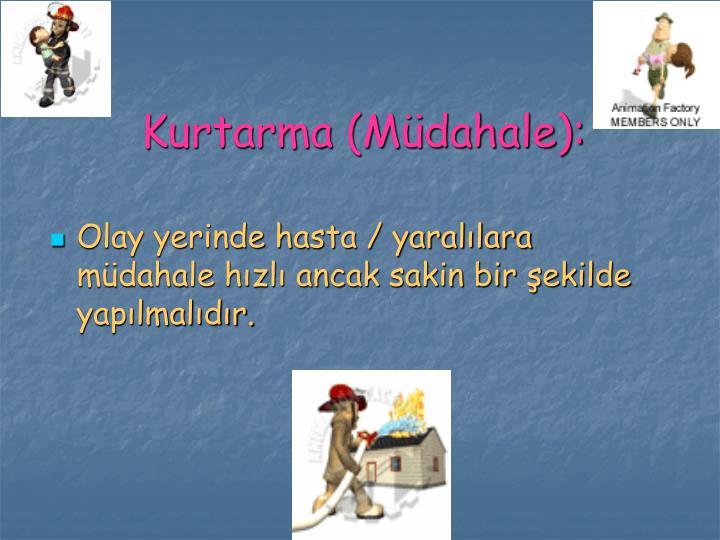 Kurtarma (Müdahale):