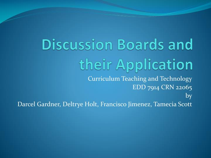 Discussion boards and their application