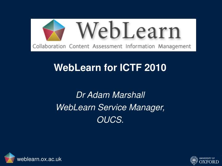 WebLearn for ICTF 2010