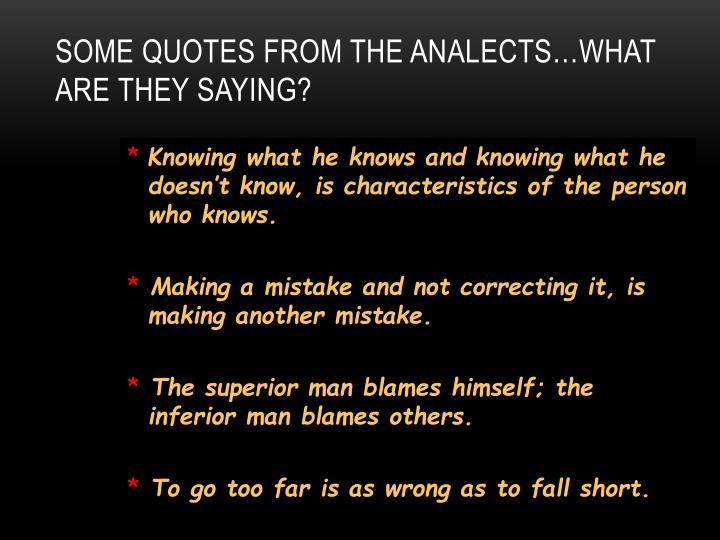 Some Quotes from the Analects…What are they saying?