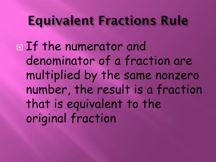 Equivalent Fractions Rule