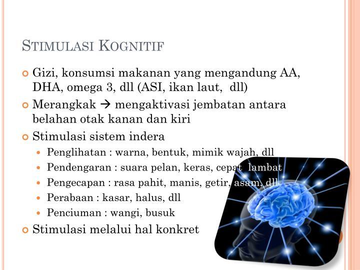 Stimulasi Kognitif
