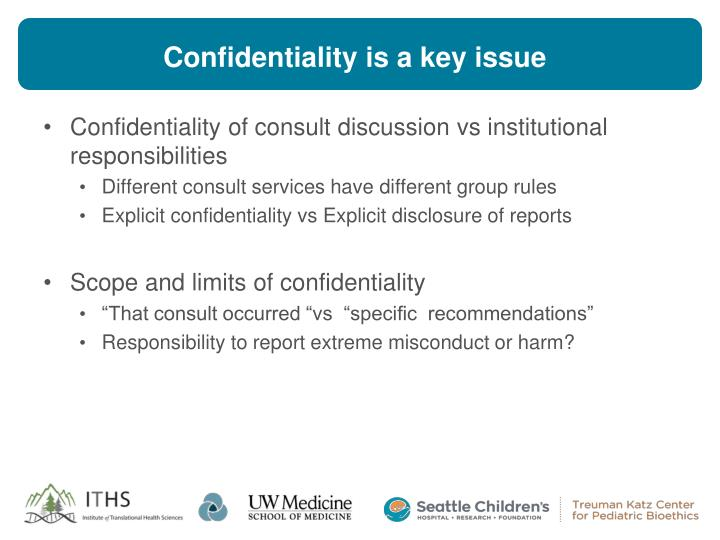 Confidentiality is a key issue
