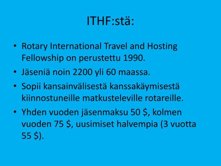 ITHF:stä: