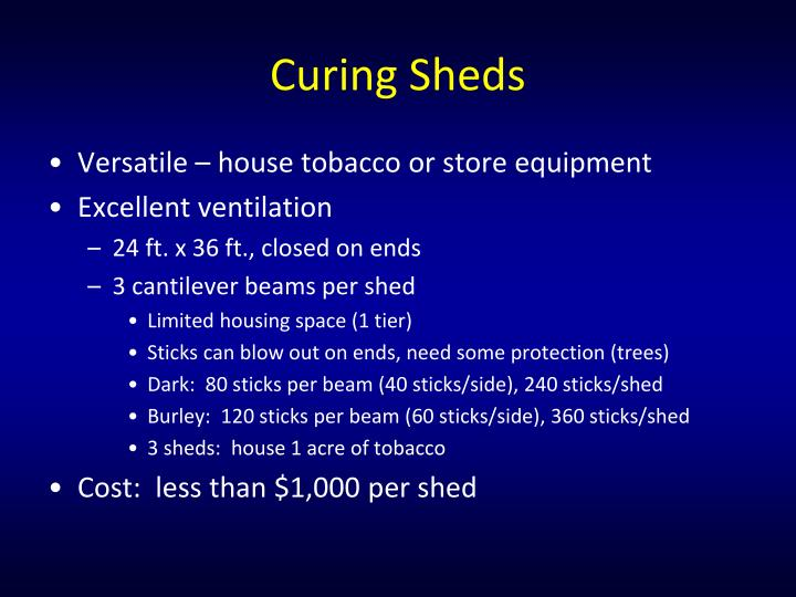 Curing Sheds