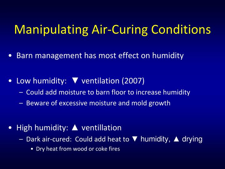 Manipulating Air-Curing Conditions