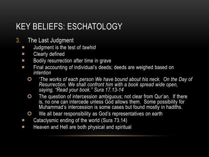 Key beliefs: eschatology