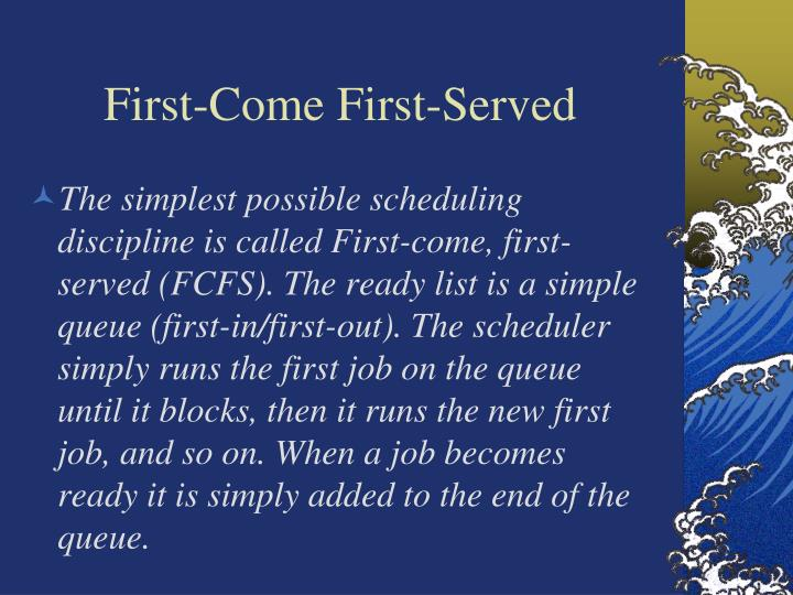 First-Come First-Served