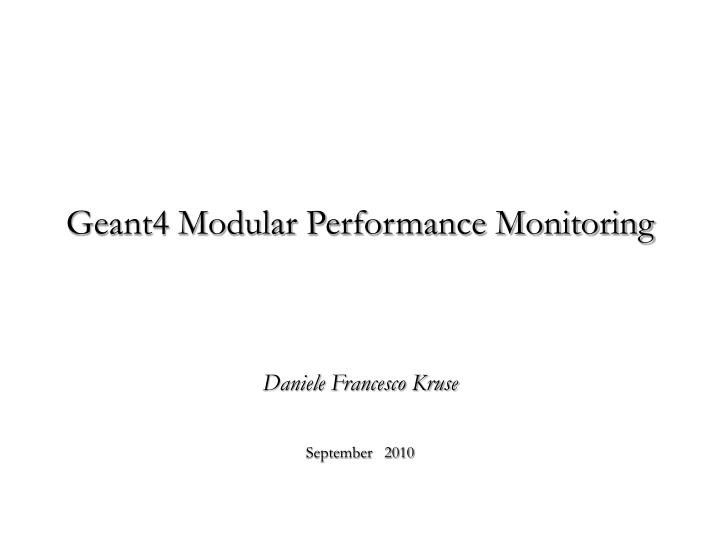 Geant4 Modular Performance Monitoring
