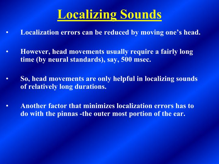 Localizing Sounds