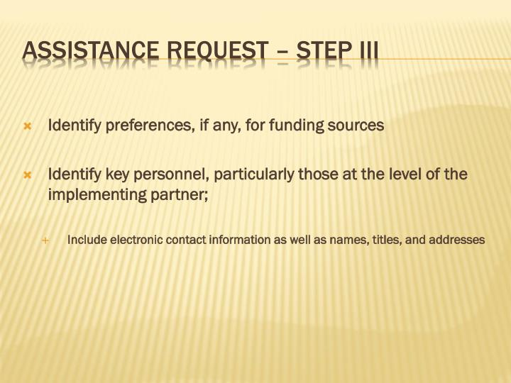 Identify preferences, if any, for funding sources