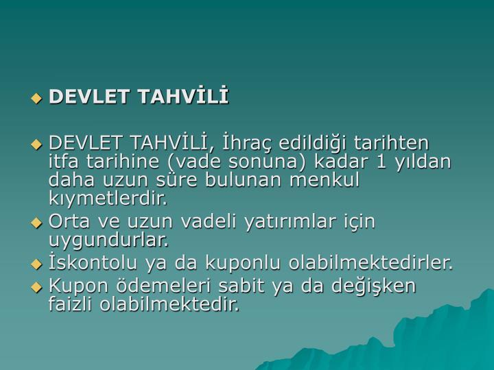 DEVLET TAHVL