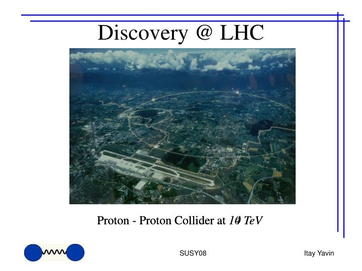 Discovery @ LHC