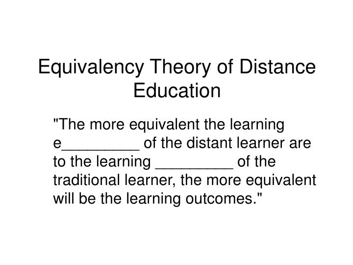 Equivalency Theory of Distance Education