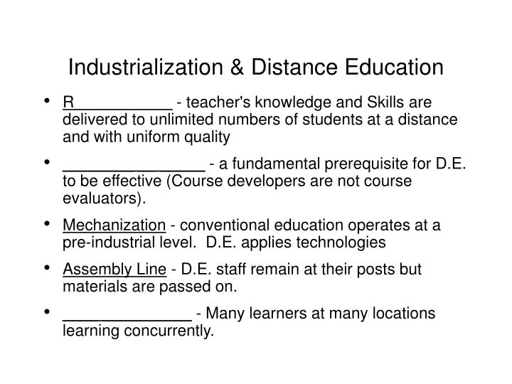 Industrialization distance education