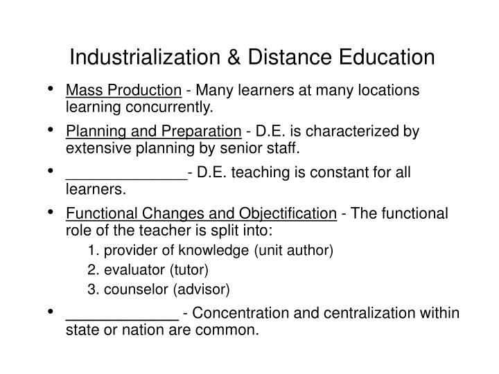 Industrialization & Distance Education