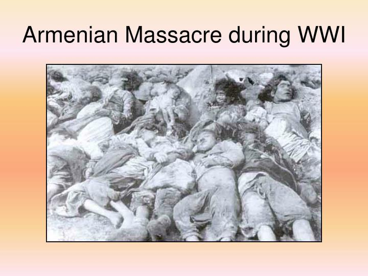 Armenian Massacre during WWI