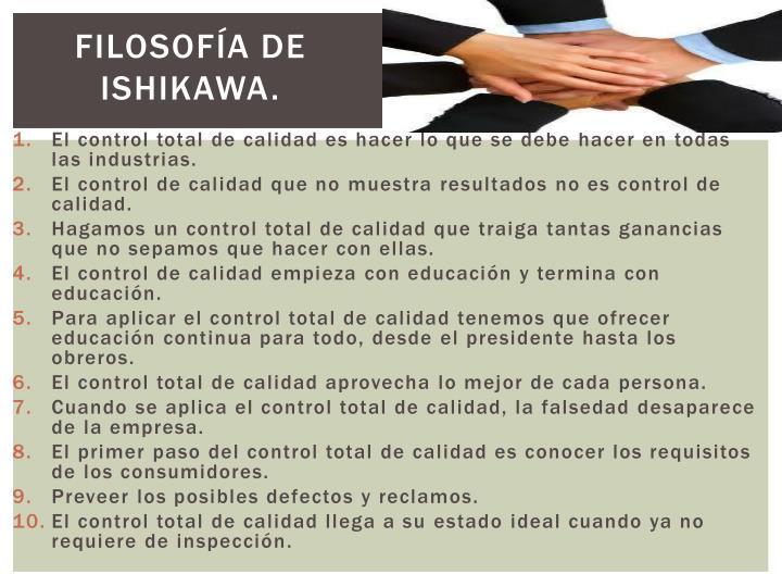 Filosofía de Ishikawa.