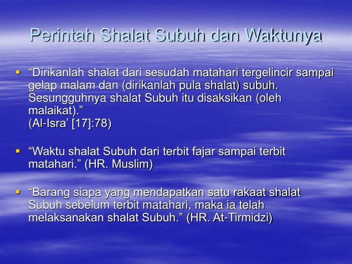 Perintah Shalat Subuh dan Waktunya