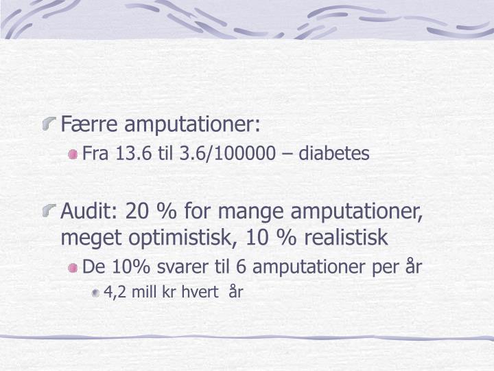 Færre amputationer: