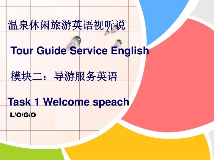 Tour guide service english task 1 welcome speach