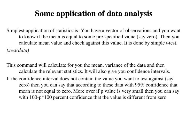 Some application of data analysis