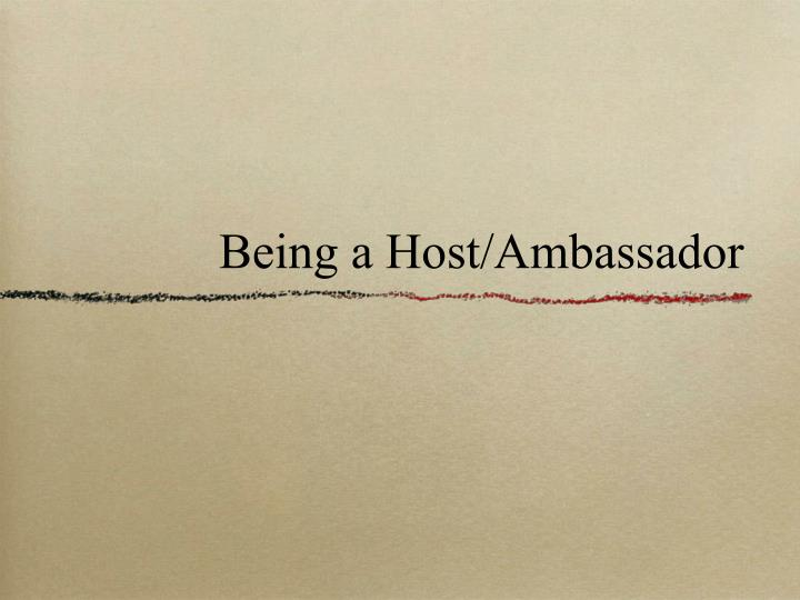 Being a Host/Ambassador