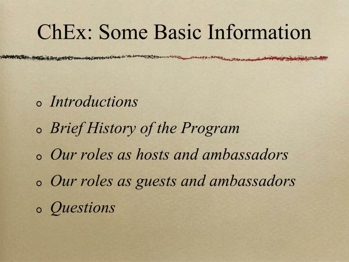 ChEx: Some Basic Information