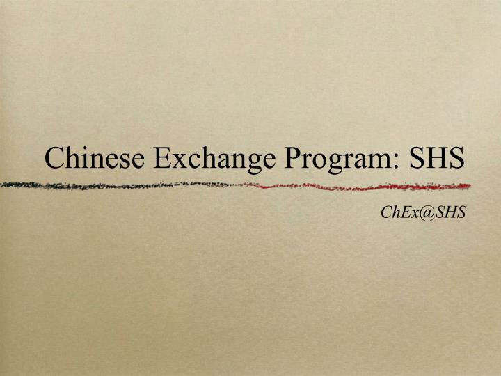 Chinese Exchange Program: SHS