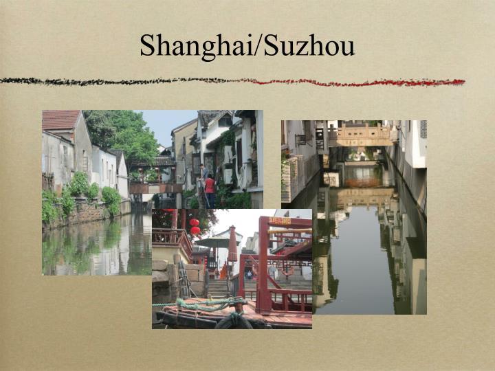 Shanghai/Suzhou